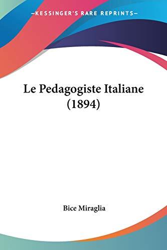 9781120425799: Le Pedagogiste Italiane (1894)