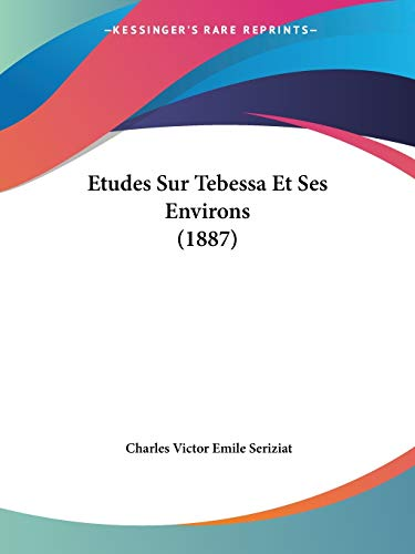 9781120442703: Etudes Sur Tebessa Et Ses Environs (1887)