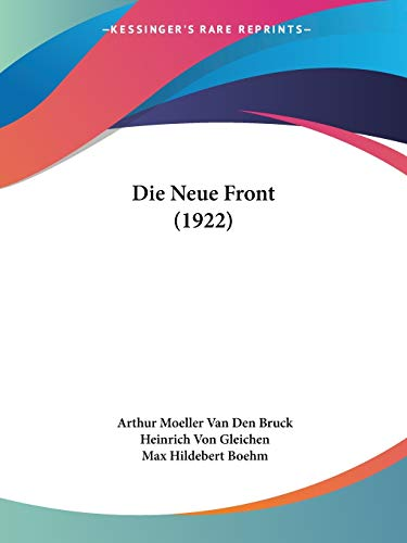 9781120498939: Die Neue Front (1922) (German Edition)