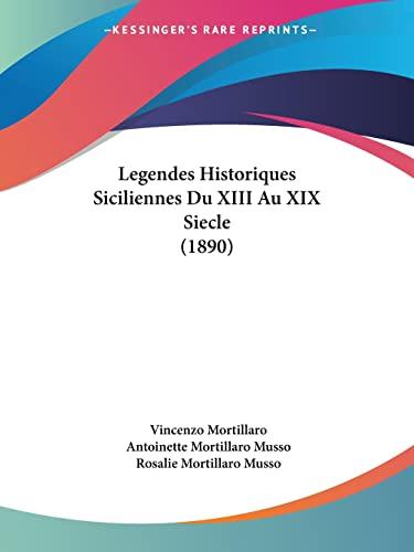 9781120503909: Legendes Historiques Siciliennes Du XIII Au XIX Siecle (1890)