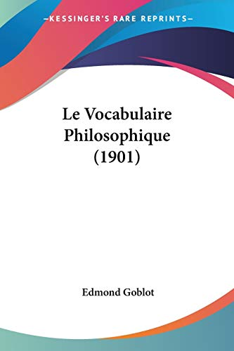 9781120508942: Le Vocabulaire Philosophique (1901)