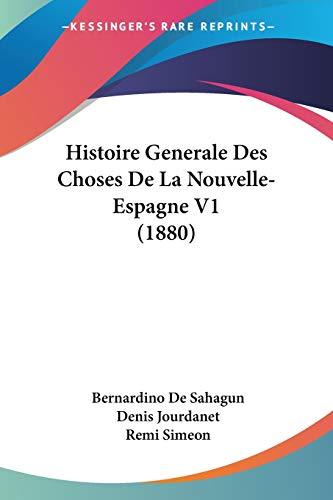 9781120510334: Histoire Generale Des Choses de La Nouvelle- Espagne V1 (1880)