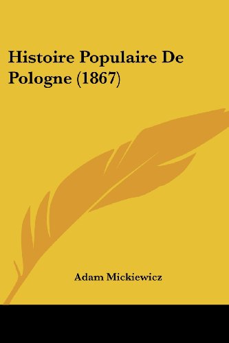 9781120518835: Histoire Populaire De Pologne (1867) (French Edition)