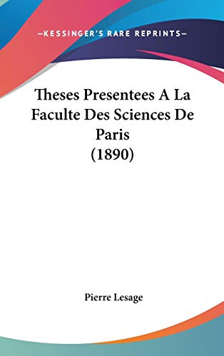 9781120529596: Theses Presentees A La Faculte Des Sciences De Paris (1890) (French Edition)