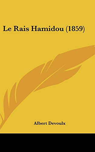 9781120532916: Le Rais Hamidou (1859) (French Edition)