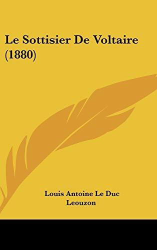 9781120545244: Le Sottisier de Voltaire (1880)