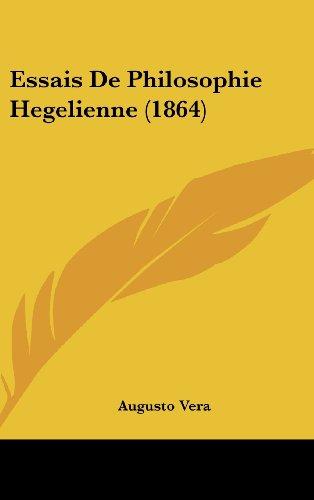 9781120548979: Essais De Philosophie Hegelienne (1864) (French Edition)