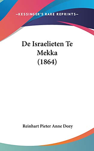 9781120549891: de Israelieten Te Mekka (1864)