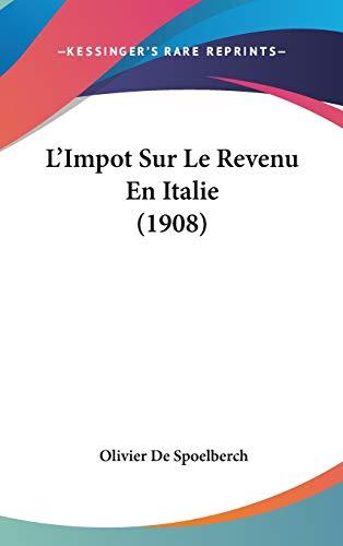 9781120560537: L'Impot Sur Le Revenu En Italie (1908)
