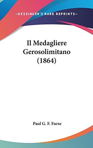 9781120561671 - Furse, Paul G F: Il Medagliere Gerosolimitano (1864) - Livre