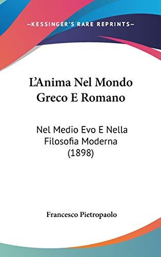 L`Anima Nel Mondo Greco E Romano: Nel