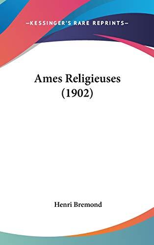 9781120564771: Ames Religieuses (1902)