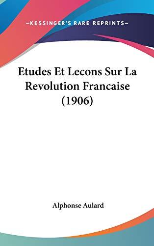 9781120568632: Etudes Et Lecons Sur La Revolution Francaise (1906)