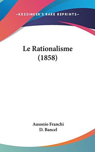9781120575425: Le Rationalisme (1858)