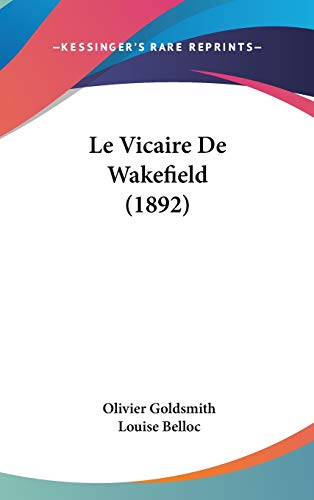 9781120577474: Le Vicaire De Wakefield (1892) (French Edition)
