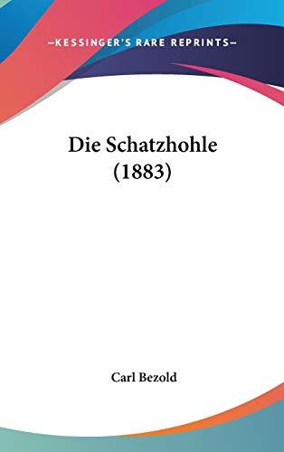 9781120580214: Die Schatzhohle (1883) (German Edition)