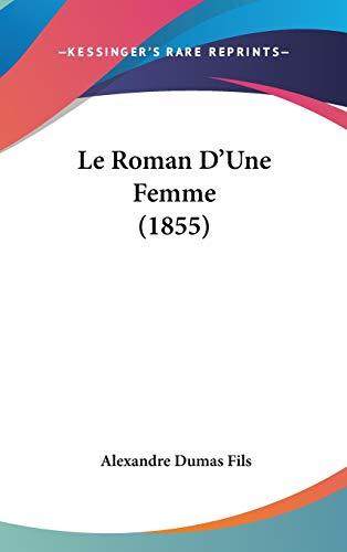 9781120592286: Le Roman D'Une Femme (1855)