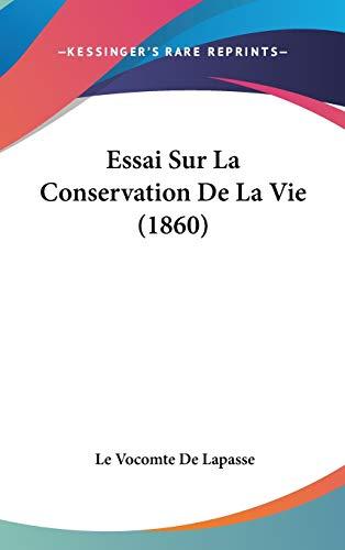 9781120596994: Essai Sur La Conservation de La Vie (1860)