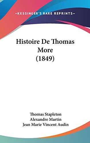Histoire De Thomas More (1849) (French Edition)
