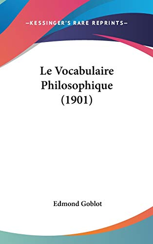 9781120598097: Le Vocabulaire Philosophique (1901)