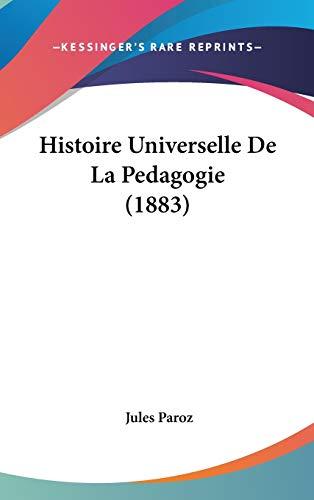 9781120601056: Histoire Universelle de La Pedagogie (1883)