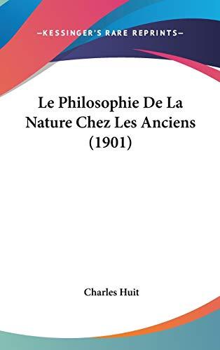 9781120604804: Le Philosophie De La Nature Chez Les Anciens (1901) (French Edition)