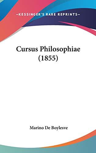 9781120605450: Cursus Philosophiae (1855) (Latin Edition)