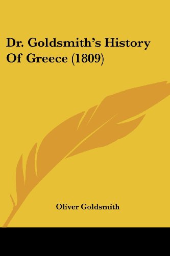 9781120612908: Dr. Goldsmith's History Of Greece (1809)