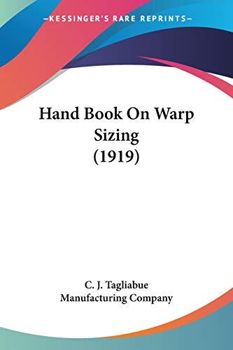 9781120625786: Hand Book On Warp Sizing (1919)