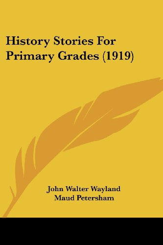 9781120628121: History Stories For Primary Grades (1919)