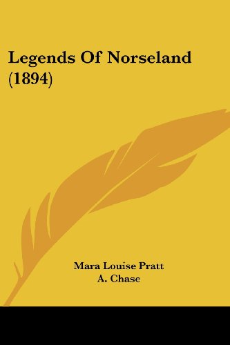 9781120635419: Legends Of Norseland (1894)