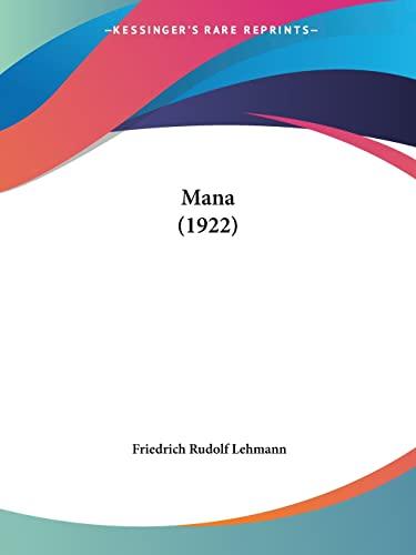 9781120640680: Mana (1922) (German Edition)