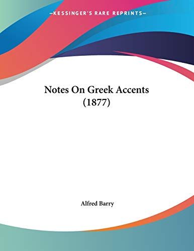 9781120657145: Notes On Greek Accents (1877)