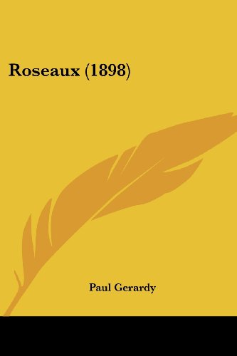 9781120695734: Roseaux (1898) (French Edition)