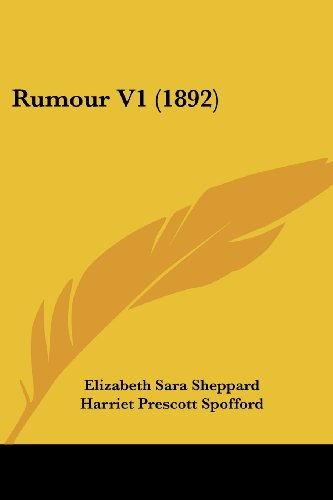 Rumour V1 by Elizabeth Sara Sheppard 2009: Elizabeth Sara Sheppard