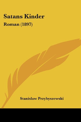 9781120699244: Satans Kinder: Roman (1897) (German Edition)