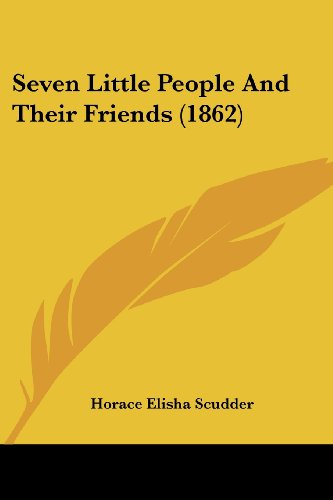 9781120705181: Seven Little People And Their Friends (1862)