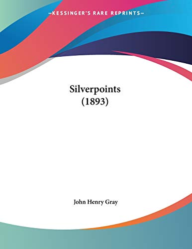 9781120707482: Silverpoints (1893)