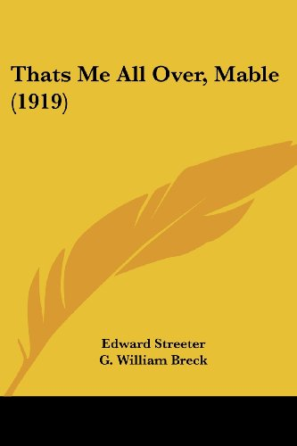 Thats Me All Over, Mable (1919) (1120721288) by Edward Streeter