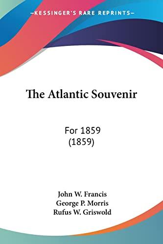 9781120726841: The Atlantic Souvenir: For 1859 (1859)