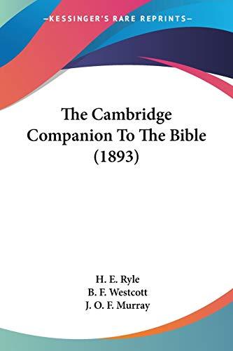 9781120732583: The Cambridge Companion To The Bible (1893)