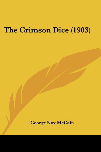 9781120741707: The Crimson Dice (1903)