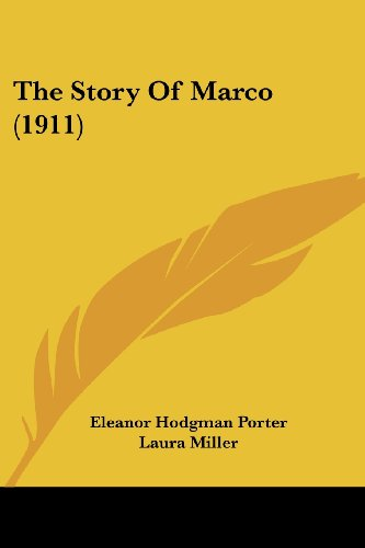 9781120746641: The Story Of Marco (1911)