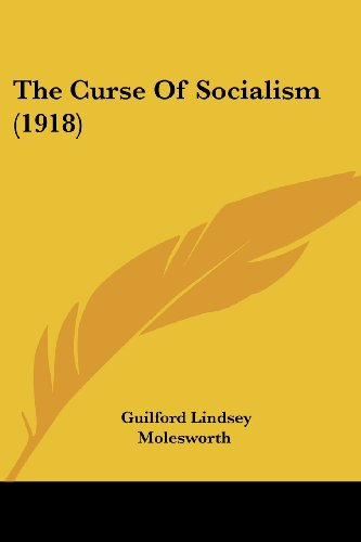 9781120755728: The Curse Of Socialism (1918)
