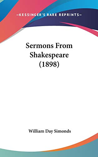 9781120771018: Sermons From Shakespeare (1898)