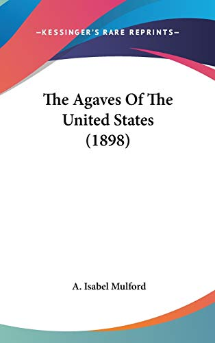 9781120778154: The Agaves Of The United States (1898)
