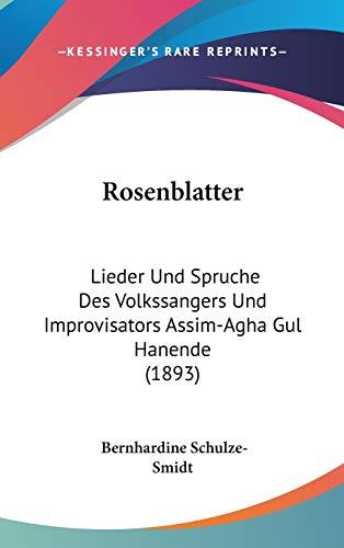 9781120784445: Rosenblatter: Lieder Und Spruche Des Volkssangers Und Improvisators Assim-Agha Gul Hanende (1893)