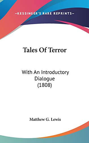 9781120785893: Tales Of Terror: With An Introductory Dialogue (1808)