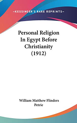 9781120792105: Personal Religion In Egypt Before Christianity (1912)