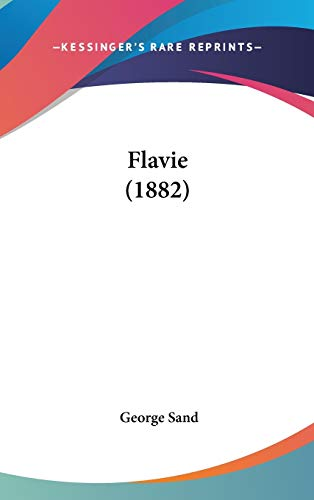 9781120801029: Flavie (1882) (French Edition)